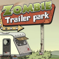 Defend your trailer park from hordes of zombies!